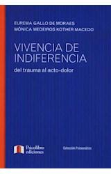 Papel VIVENCIA DE INDIFERENCIA DEL TRAUMA AL ACTO DOLOR