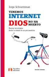 Papel TENEMOS INTERNET. DIOS NO HA MUERTO