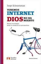 E-book Tenemos Internet Dios no ha muerto