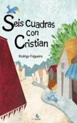 Libro Seis Cuadras Con Cristian