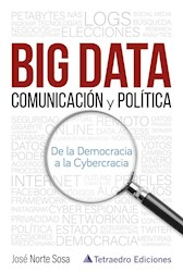 Libro Big Data : Comunicacion Y Politica