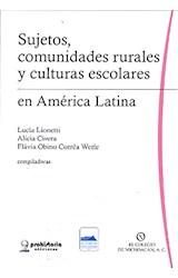 Papel SUJETOS, COMUNIDADES RURALES Y CULTURAS ESCOLARES EN AMERICA