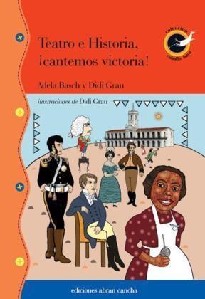 Papel Teatro E Historia, ¡Cantemos Victoria!