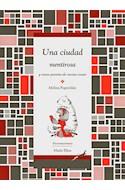 Papel UNA CIUDAD MENTIROSA Y OTRAS POESIAS DE VARIAS COSAS (COLECCION CABALLO RAYO) (RUSTICA)