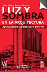 Libro Luz Y Sombra En La Arquitectura