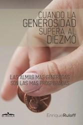 Libro Cuando La Generosidad Supera Al Diezmo