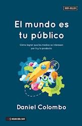 Libro El Mundo Es Tu Publico