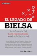 Papel LEGADO DE BIELSA LA INFLUENCIA DEL LOCO MARCELO BIELSA EN EL FUTBOL MUNDIAL