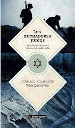 Libro Los Luchadores Judios