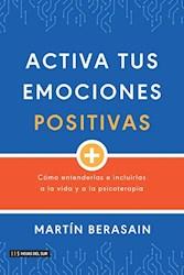 Libro Activa Tus Emociones Positivas