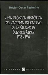 Papel UNA CRONICA HISTORICA DEL SISTEMA EDUCATIVO DE LA CIUDAD DE
