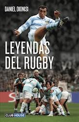 Leyendas Del Rugby -Nueva Edicion