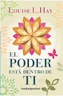 Papel PODER ESTA DENTRO DE TI (COLECCION CRECIMIENTO Y SALUD)