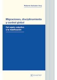 Papel Migraciones, Disciplinamiento Y Control Global
