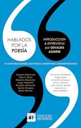Libro Hablados Por La Poesia