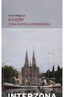 Papel A LUJAN UNA NOVELA PEREGRINA (NARRATIVA ARGENTINA)