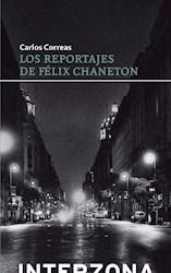 Libro Los Reportajes De Feliz Chaneton