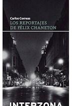Papel LOS REPORTAJES DE FELIX CHANETON