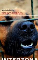Libro Perros Heroes