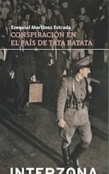 Libro Conspiracion En El Pais De Tata Batata