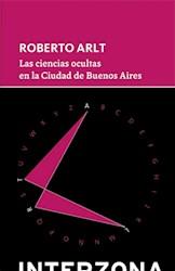 Libro Las Ciencias Ocultas En La Ciudad De Buenos Aires