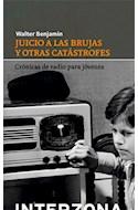 Papel JUICIO A LAS BRUJAS Y OTRAS CATASTROFES CRONICAS DE RADIO PARA JOVENES