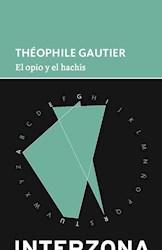 Libro El Opio Y El Hachis