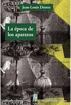 Papel LA EPOCA DE LOS APARATOS
