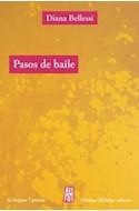 Papel PASOS DE BAILE (COLECCION LA LENGUA / POESIA)