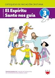 Libro El Espritu Santo Nos Gua. Libro De Padres. 3