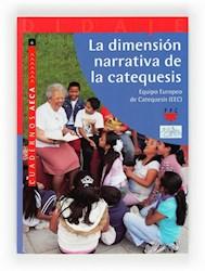 Libro La Dimension Narrativa De La Catequesis