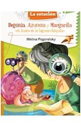 Papel BEGONIA AZUCENA Y MARGARITA EN BUSCA DE LA LAGUNA CHIQU  ITA (MAQUINA DE HACER LECTORES)