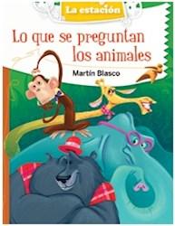 Libro Lo Que Se Preguntan Los Animales