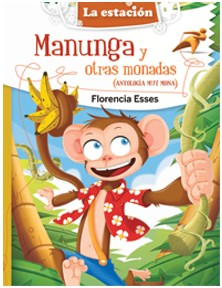Papel Manunga Y Otras Monadas (Antologia Muy Mona)