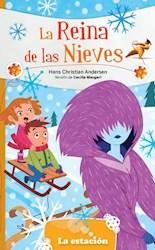 Libro La Reina De Las Nieves (A Partir De Los 6 A/Os)
