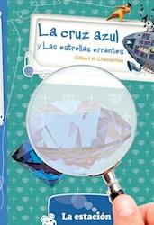 Papel Cruz Azul Y Las Estrellas Errantes, La