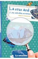 Papel CRUZ AZUL Y LAS ESTRELLAS ERRANTES (COLECCION LA MAQUINA DE HACER LECTORES AZUL 592)