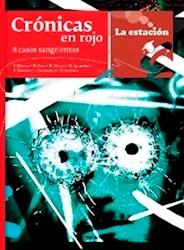 Libro Cronicas En Rojo - 8 Casos Sangrientos