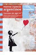 Papel NUEVOS CUENTOS ARGENTINOS LITERATURA DEL SIGLO XXI (COLECCION DE LOS ANOTADORES 168)