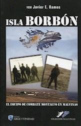 Papel Isla Borbon - El Equipo De Combate Montalvo En Malvinas