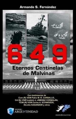Papel 649 Eternos Centinelas De Malvinas