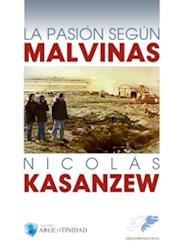 Libro La Pasion Segun Malvinas