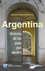 Libro Argentina Historia De Un Pais Por Dentro