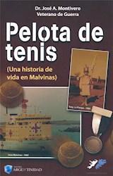 Libro Pelota De Tenis Una Historia De Vida En Malvinas