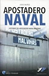 Libro Apostadero Naval Malvinas