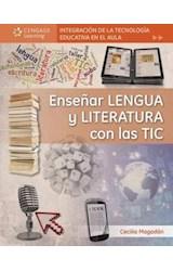 Papel ENSEÑAR LENGUA Y LITERATURA CON LAS TIC