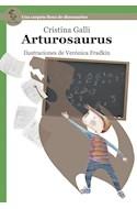 Papel ARTUROSAURUS UNA CARPA LLENA DE DINOSAURIOS (SERIE VERDE) (RUSTICA)