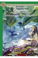 Papel PANAMBI Y OTROS CUENTOS CON HISTORIA DOCE RELATOS EN LOS QUE JUEGA LA HISTORIA ARGENTINA (SERIE VERD