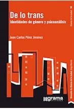 Papel DE LO TRANS. IDENTIDADES DE GENERO Y PSICOANALISIS