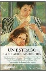 Papel UN ESTRAGO LA RELACION MADRE-HIJA
